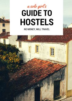 A newbie's help guide to remaining inside a hostel the very first time - the hostel girl hostel-for-the-first-time