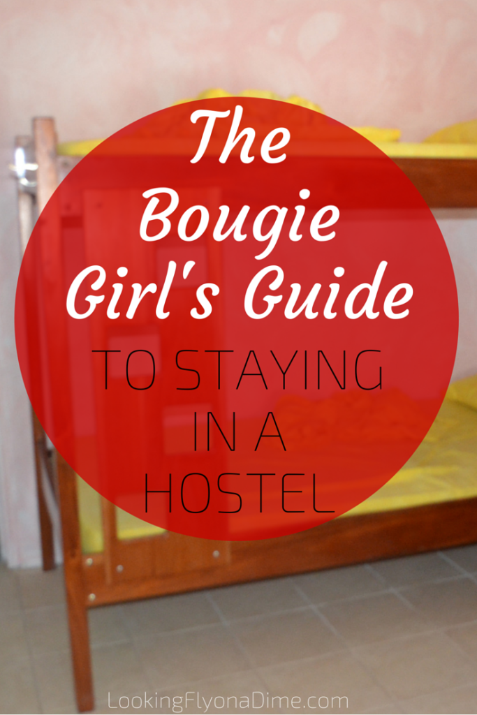 bougie-girls-guide-to-a-hostel
